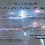 UBUNTU Cosmic Energy: the Ethical Basis for Future Worldists
