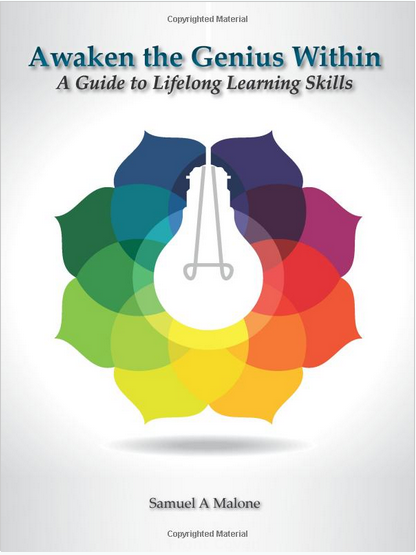 Samuel A. Malone, A Guide to Lifelong Learning Skills, global education magazine