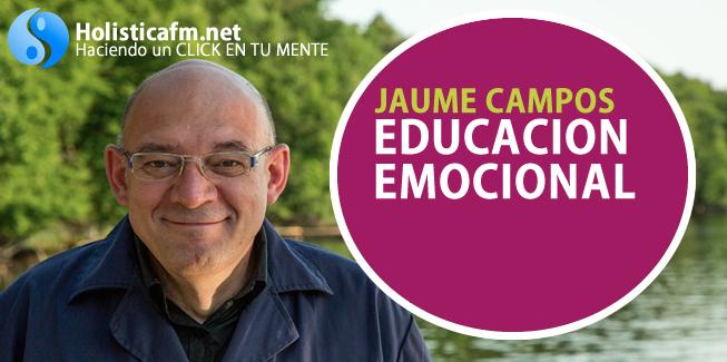 jaume campos, educacion emocional, holistica biofisica