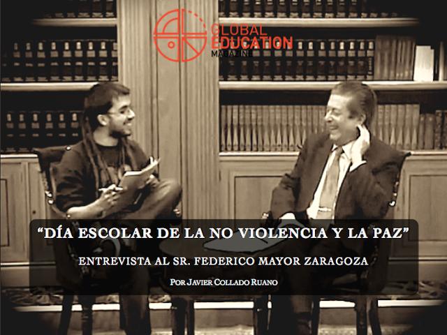 Javier Collado Ruano, Federico Mayor Zaragoza, Global Education Magazine